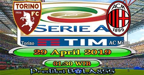 Prediksi Bola855 Torino vs AC Milan 29 April 2019