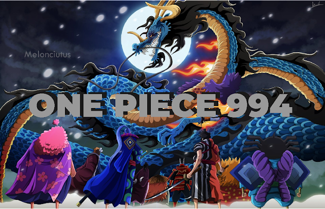 Review Manga One Piece Chapter 994