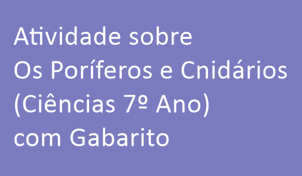 atividade-sobre-os-poriferos-e-cenidarios-ciencias-7-ano-com-gabarito
