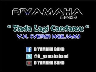 Lirik Lagu Dan Kunci Gitar D'Yamaha - Tiada Lagi Candamu