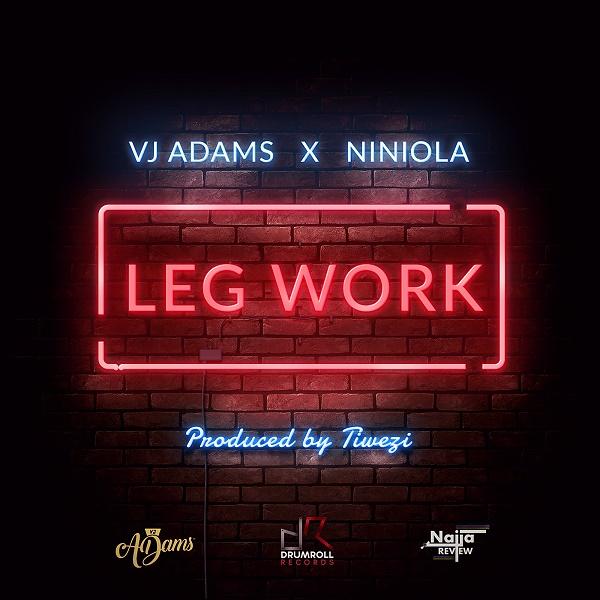 DOWNLOAD MP3 : Vj Adams - Leg Over ft. Niniola