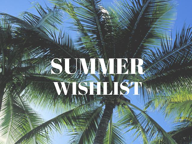 Summer wishlist 2015