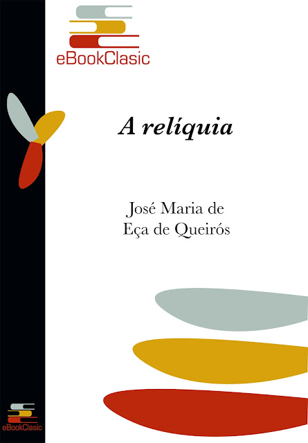 A relíquia - José Maria Eça de Queirós
