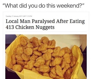 local man paralysed after eating 413 chicken nuggets