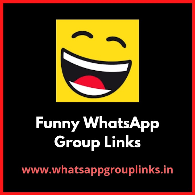 Join Funny WhatsApp Group Links.