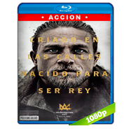 El Rey Arturo: La leyenda de la espada (2017) BRRip 1080p Audio Dual Latino-Ingles