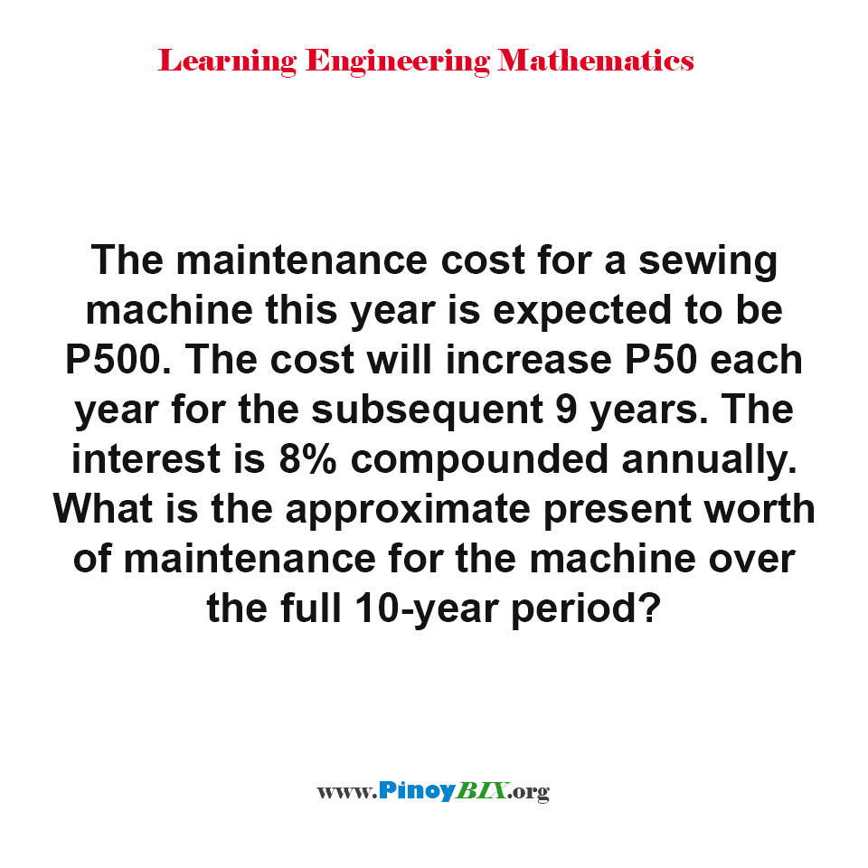 What is the approximate present worth of maintenance for the machine?