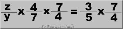 Ilustração mostrando que Se multiplicarmos os dois lados da igualdade pelo mesmo número (7/4 que é inverso de 4/7) a igualdade não se altera