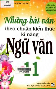 Những Bài Văn Theo Chuẩn Kiến Thức Kĩ Năng Ngữ Văn 11 - Phạm Ngọc Thắm