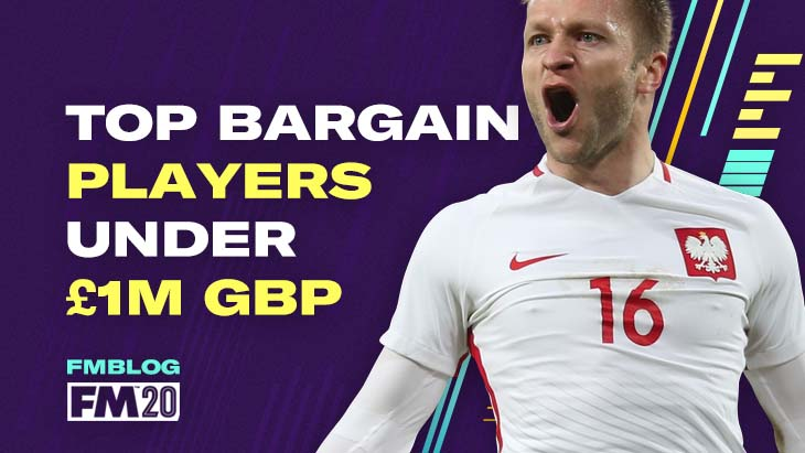 FM20 - Top 7 Bargain Buys for Small Clubs