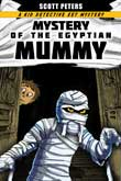 Mystery of the Egyptian Mummy by Scott Peters