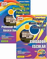 Apostila Prefeitura de Petrópolis/RJ 2015 - Cuidador Escolar e Professor