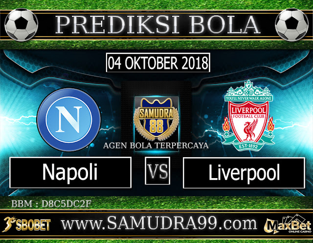 PREDIKSI TEBAK SKOR JITU NAPOLI VS LIVERPOOL 04 OKTOBER 2018