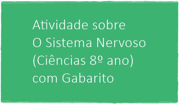 atividade-sobre-o-sistema-nervoso-ciencias-8-ano-com-gabarito