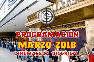 PROGRAMACIÓN MARZO 2018 CINEMATECA DISTRITAL