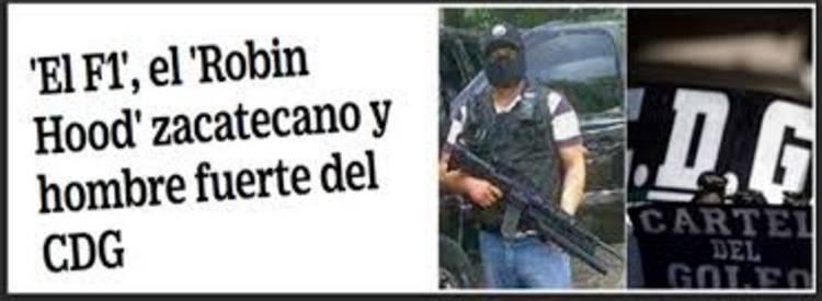 'El F1', el 'Robin Hood' zacatecano y hombre fuerte del CDG