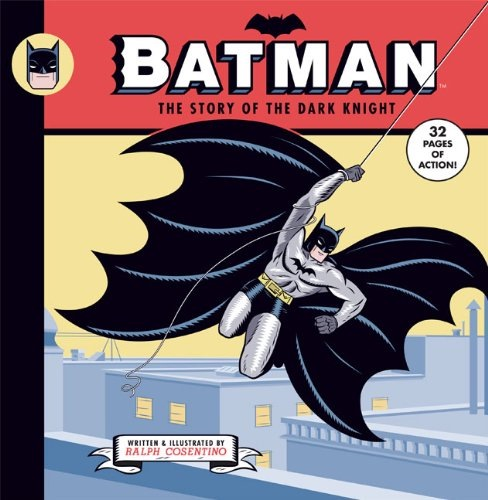 cover to 'Batman: The Story of the Dark Knight', with Batman swinging above rooftops on rope that trails off top right corner of image