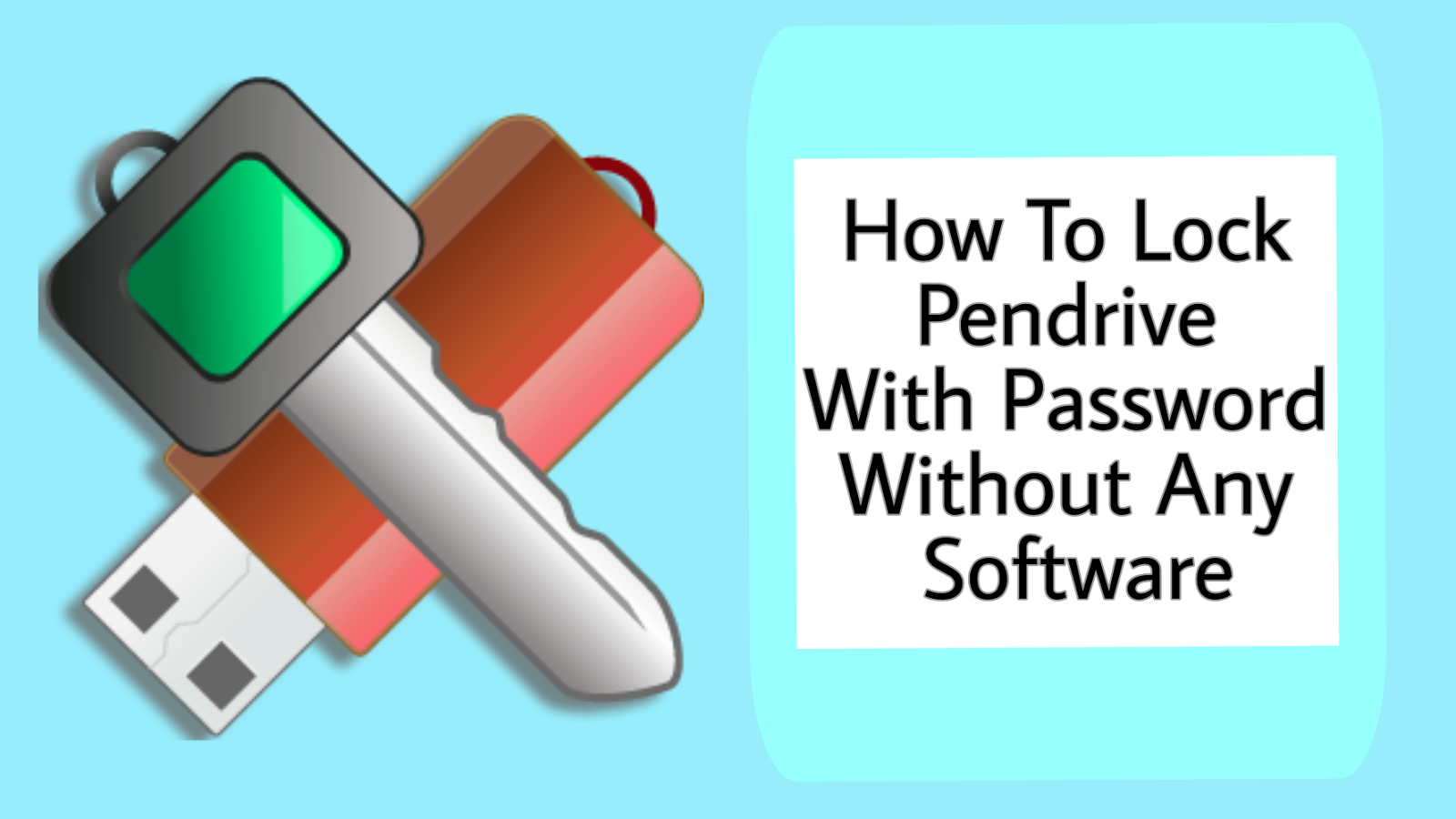 HOW TO LOCK PENDRIVE