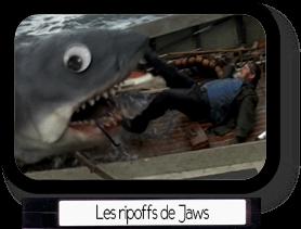 Les ripoffs de Jaws