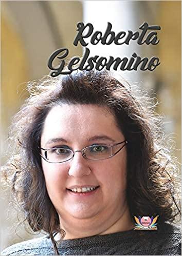 Roberta Gelsomino di Roberta Gelsomino