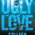 "Reseña: ""Ugly love"" de Colleen Hoover."
