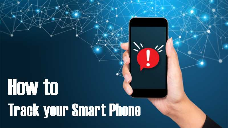 How to Track your Smart Phone