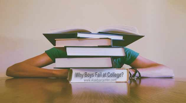Why Boys Fail in College or University? Some Common Reasons