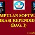 KUMPULAN SOFTWARE  APLIKASI KEPENDIDIKAN (BAG. I)