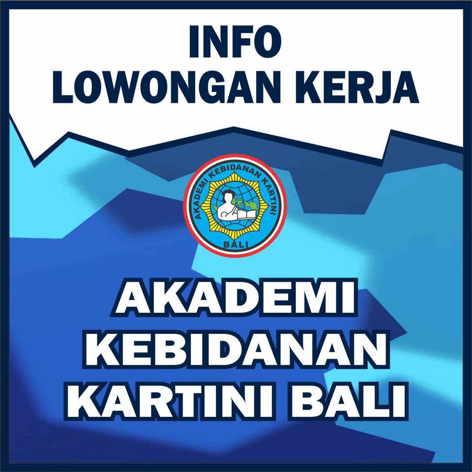 Lowongan Dosen Kebidanan & Kesehatan Akademi Kebidanan Kartini Bali