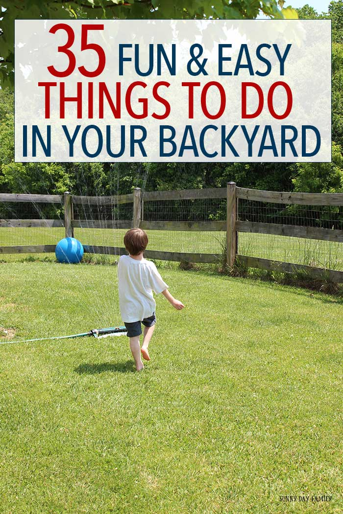 Get outside and enjoy the summer with 35 easy things you can do in your backyard! Your entire family will love these classic ideas for backyard play. Get inspired to get outside and have fun this summer!