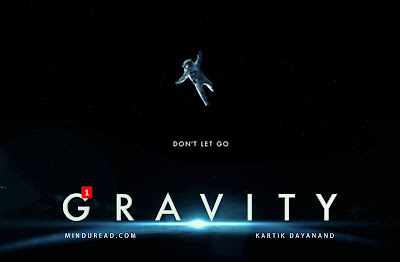 Philosophy behind the movie Gravity - Kartik Dayanand's blog