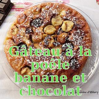 http://danslacuisinedhilary.blogspot.fr/2017/02/gateau-la-poele-banane-chocolat.html
