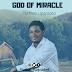 Unik Muzik: Nathan Upgraded - God of miracle || @nathanupgraded