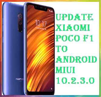تفليش ،وتحديث ،جهاز، شاومي ،Firmware، Update، Xiaomi ،Poco، F1، to، Android ،MIUI ،10.2.3.0
