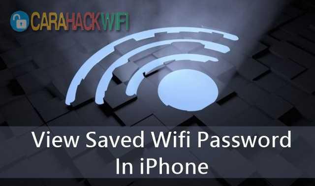 cara melihat password wifi di iphone terbaru