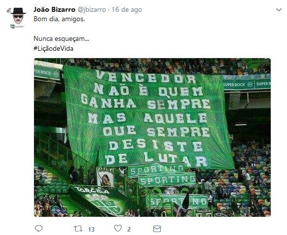 """Vencedor é """"aquele que sempre desiste de lutar"""". À Sporting!"""