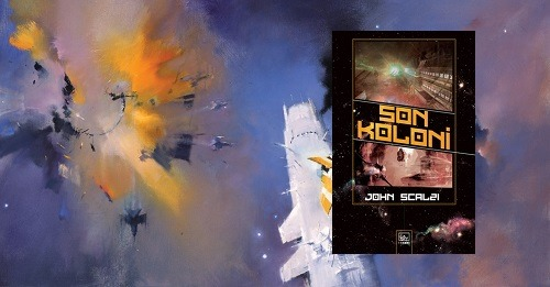 John Scalzi - Son Koloni