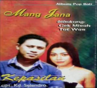 Mang Jana Full Album Bali Lawas KEPASILAN