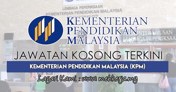 Jawatan Kosong Terkini 2018 di Kementerian Pendidikan Malaysia (KPM)