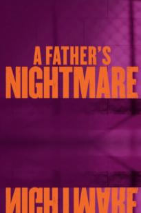A Father's Nightmare : father's, nightmare, Watch, Father's, Nightmare, Online, Putlocker, Putlockers