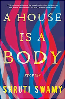 Book Review: A House is a Body, by Shruti Swami
