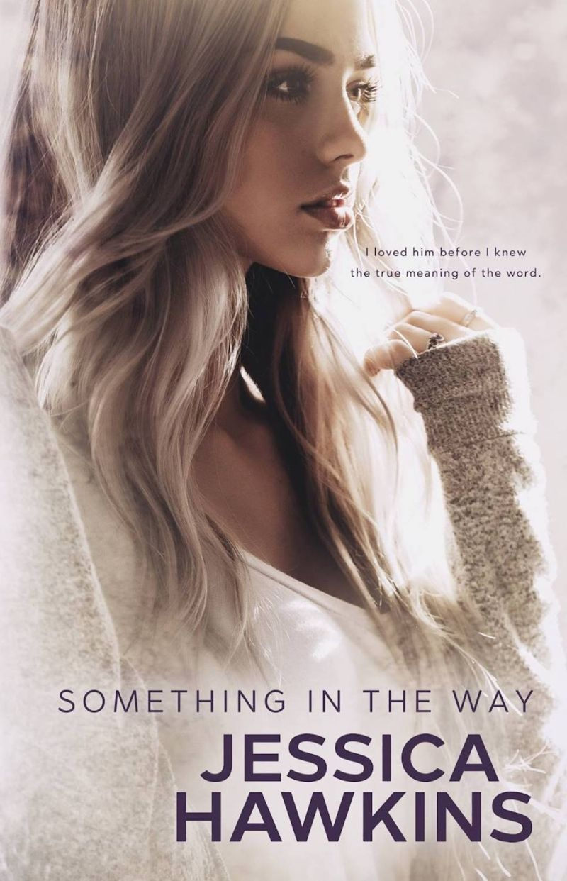 Best romance novels : Something in the Way by Jessica Hawkins