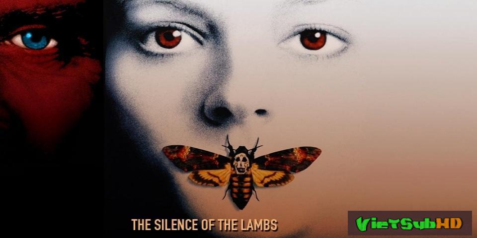 Phim Sự Im Lặng Của Bầy Cừu VietSub HD | The Silence Of The Lambs 1991