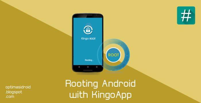 Cara Root Semua Jenis Android Dengan KingoApp