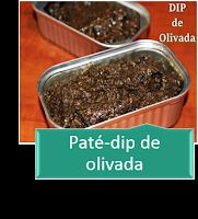 PATÉ-DIP DE OLIVADA