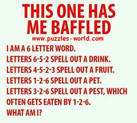 I am a 6 letter word Letters 6-5-2 spell out a drink Puzzles World - word with the letters