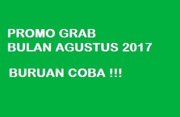 promo grab agustus 2017, promo grabbike agustus 2017, promo grab 2017, promo grab, promo grabbike, promo grab terbaru 2017