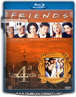 Friends 4ª Temporada Completa Torrent