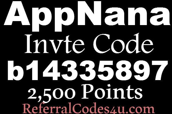 App Nana Invitation Code 2,500 Bonus, AppNana Invite Code 2017, App Nana Bonus Code, App Nana Promo Code, AppNana Referral 2016
