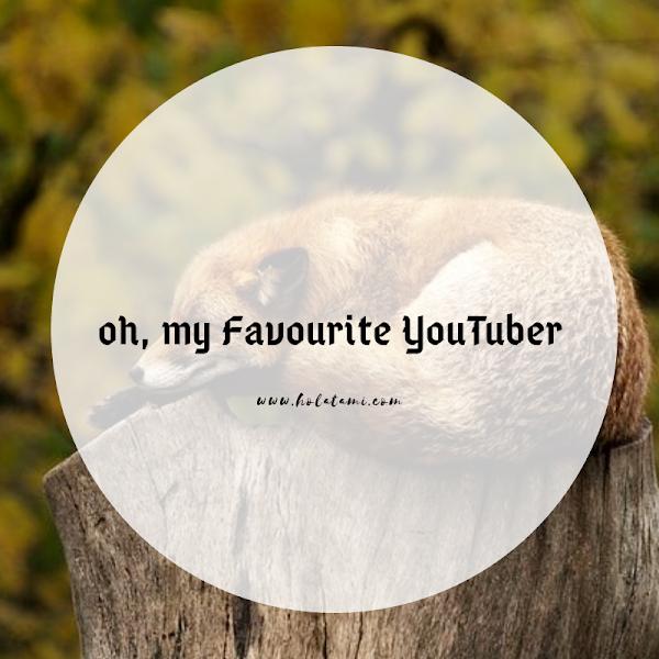 Oh, My Favourite YouTuber (30 DAY CHALLENGE BPN HARI KE-18)